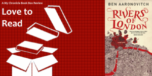 My Chronicle Book Box Rivers of London by Ben Aaronovitch banner