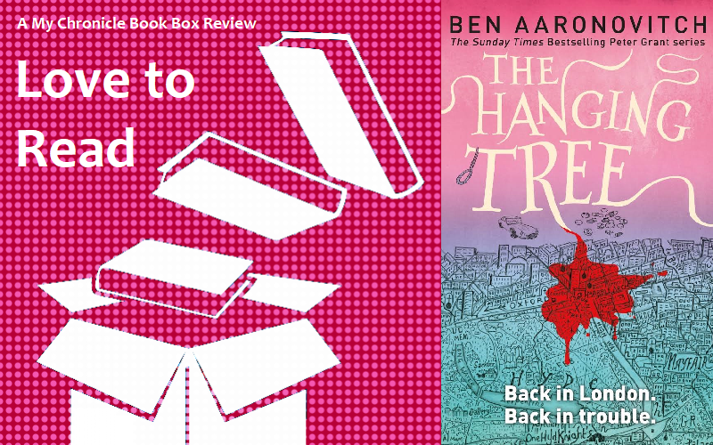 My Chronicle Book Box The Hanging Tree by Ben Aaronovitch banner