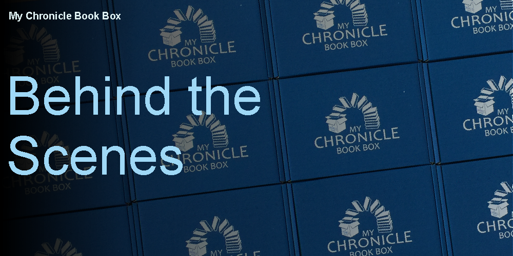 My Chronicle Book Box Behind the scenes banner