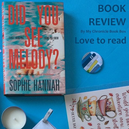 Did You See Melody by Sophie Hannah Nov 17 Box
