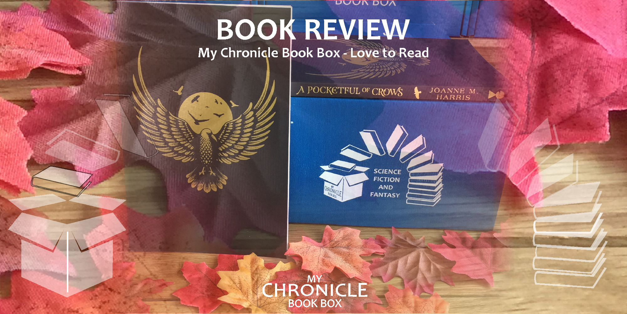 My Chronicle Book Box A Pocketful of Crows by Joanne M Harris banner