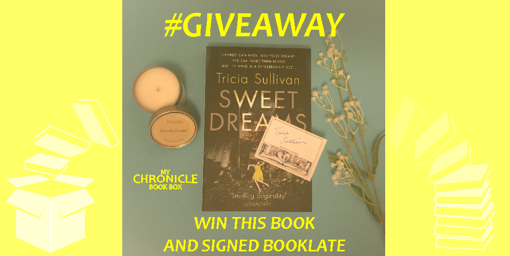 My Chronicle Book Box Sweet Dreams by Tricia Sullivan giveaway