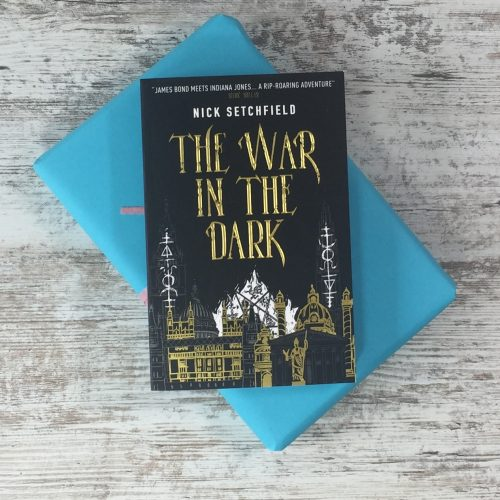 The War in the Dark by Nick Setchfield