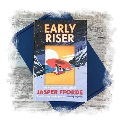 Book Subscription Box - Science Fiction Fantasy - November 2018 - Early Riser by Jasper Fforde