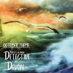 October theme - New Detective in Devon