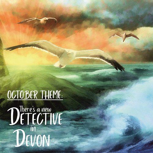 October theme - New Detective in Devon