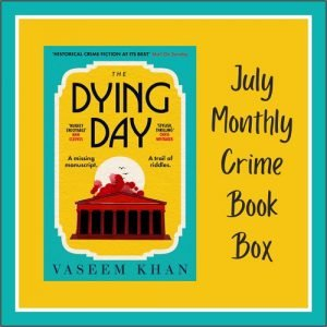The Dying Day - Vaseem Khan - July 2021 crime book of the month
