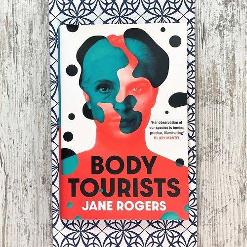 Body Tourists - Jane Rogers