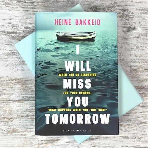 February 2020 - crime & mystery book box - I Will Miss You Tomorrow - Heine Bakkeid