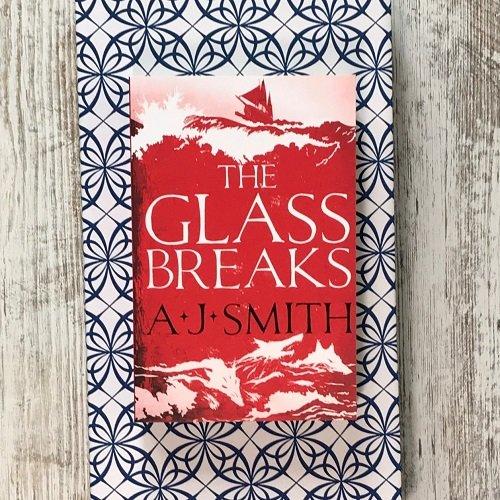 The Glass Breaks - AJ Smith