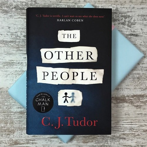 May 2020 - quarterly - crime and mystery - The Other People - CJ Tudor