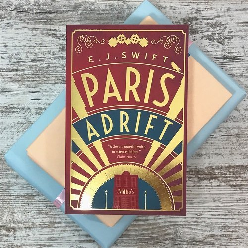 May 2020 scifi fantasy book box - Paris Adrift - EJ Swift
