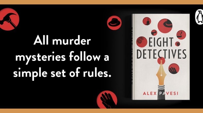 Eight detectives - Alex Pavesi - crime book of the month