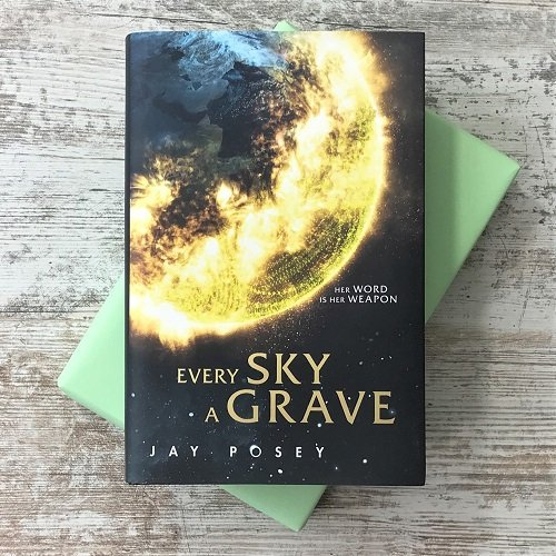 August 2020 - scifi & fantasy - Every Sky a Grave - Jay Posey