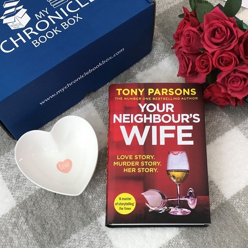 Your Neighbours Wife by Tony Parsons
