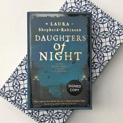 Daughters of Night Laura Shepherd-Robinson