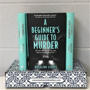 A Beginners Guide to Murder Rosalind Stopps August book of the month